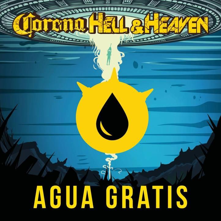 Corona Hell and Heaven 2018 - Agua Gratis