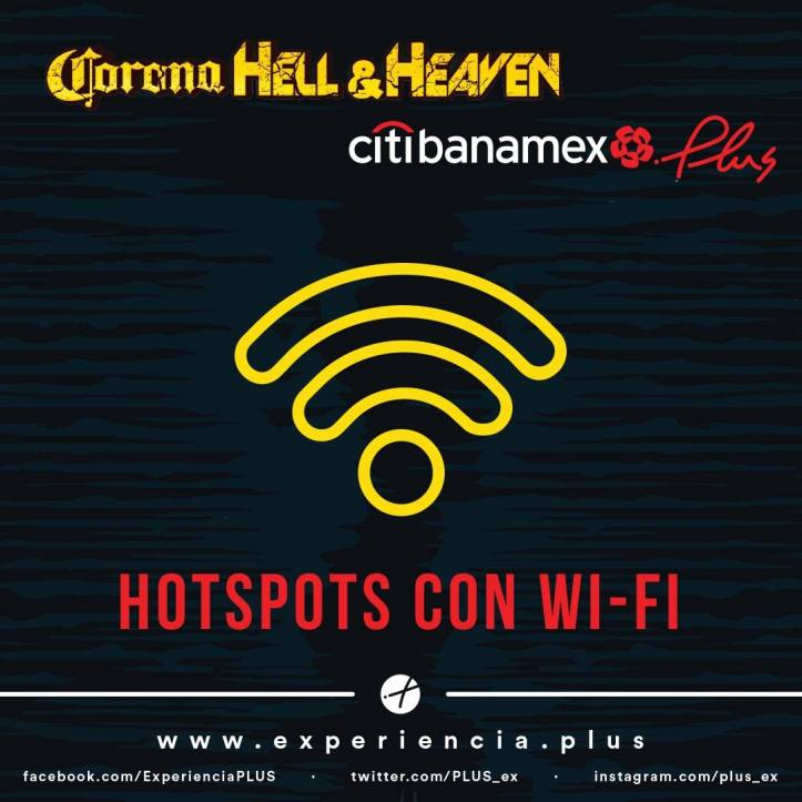 Corona Hell and Heaven 2018 - Hotspots con WiFi Citibanamex plus